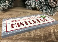 Meet me under the Mistletoe | Wooden Hanging Christmas Sign